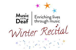 Music and the Deaf's Winter Recital!